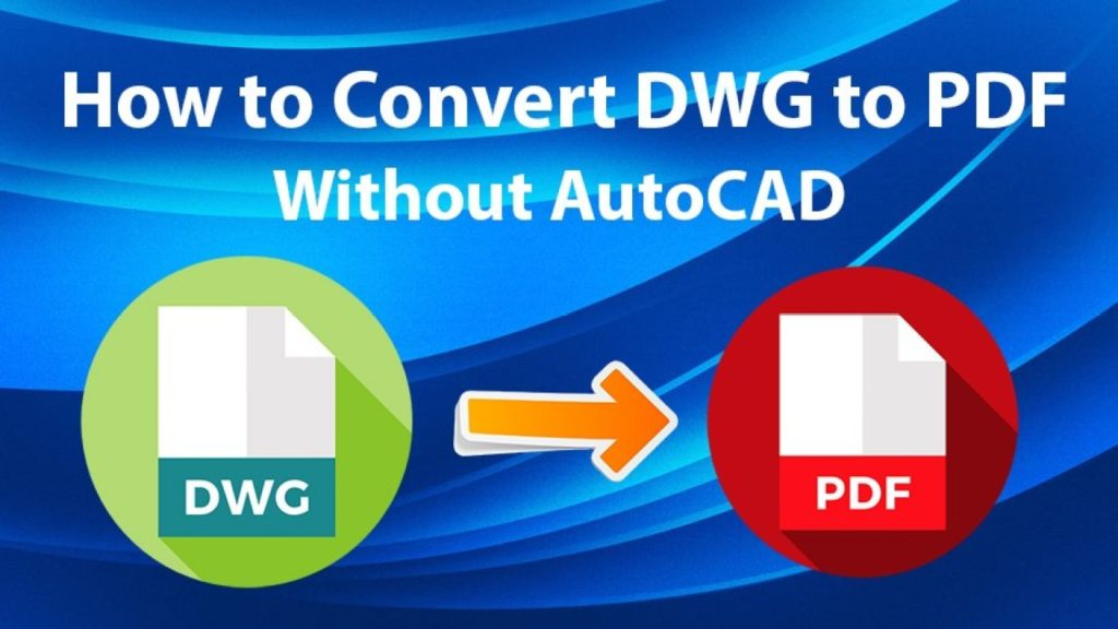 DWG to PDF conversion